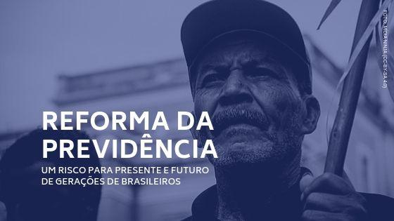 Nota | 'Ao promover o desmonte da previdência, o governo compromete presente e futuro de gerações de brasileiros'