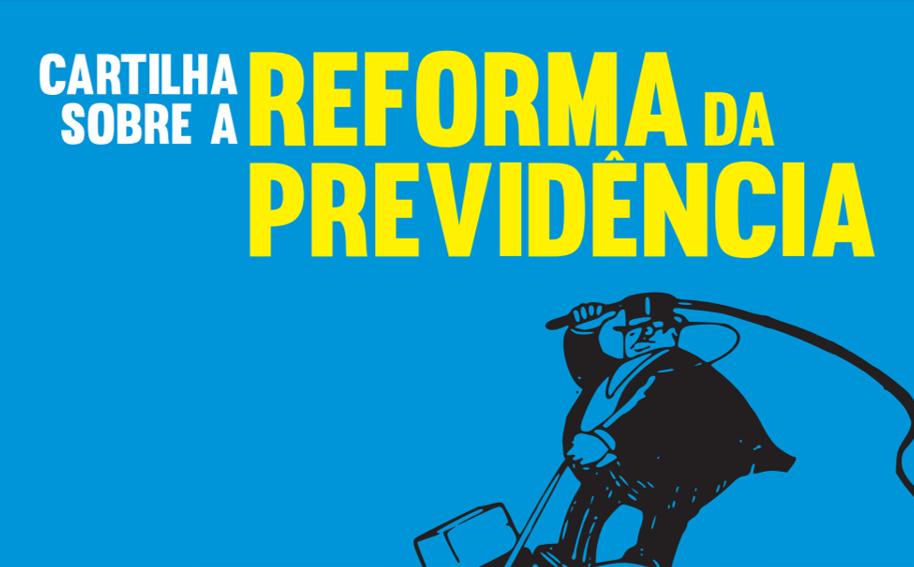 Cartilha | Reforma da Previdência: a destruição da sua aposentadoria